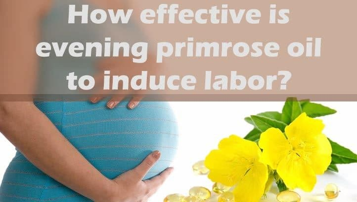 How effective is evening primrose oil to induce labor
