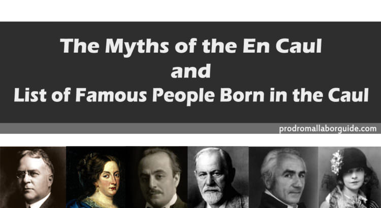 famous people born in the caul
