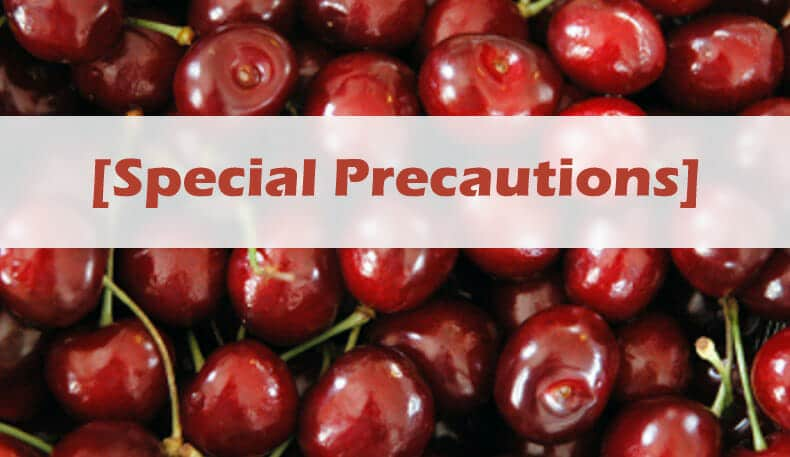 Special Precautions of cherries for pregnant or breastfeeding women